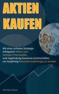 Aktien kaufen Geldanlage Vergleich
